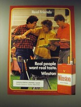 1987 Winston Cigarettes Ad - Real Friends Real People want real taste - $14.99