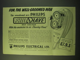 1953 Philips PhiliShave Dry Shaver Ad - For the well-groomed man - $14.99