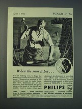 1942 Philips Lamps Ltd Ad - When the iron is hot - $14.99