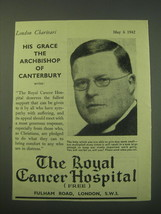 1942 The Royal Cancer Hospital Ad - His Grace the Archbishop of Canterbury  - $14.99
