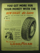 1953 Goodyear Deluxe All Weather Tyre Ad - You get more for your money - $14.99
