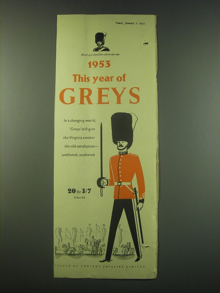 Primary image for 1953 Godfrey Phillips Greys Cigarettes Ad - 1953 This year of Greys