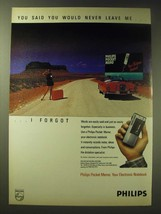 1989 Philips Pocket Memo Ad - You said you would never leave me I forgot - $14.99