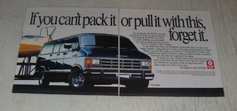 1989 Dodge Ram Wagon Ad - If you can't pack it or pull it with this, forget it - $14.99