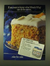 1989 Kraft Miracle Whip Ad - Easy Carrot Cake recipe - $14.99