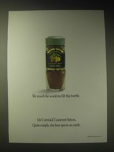 1989 McCormick Gourmet Spices Ad - We travel the world to fill this bottle - $14.99
