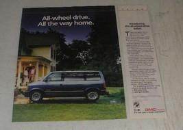 1990 GMC Safari Van Ad - All-wheel drive. All the way home - $14.99