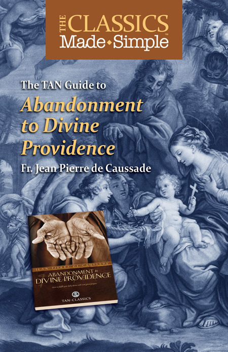 The classics made simple   abandoment to divine providence