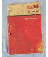 Case Tractor 1394 Operator's Manual 9-9762 - $48.55