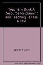 Houghton Mifflin TELL ME A TALE Teacher's Book A Resource For Planning and Te...