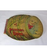 A Barrel Full of Fun Painting Book by A J Schaefer by Saalfield Pub Co 1909 - $29.69