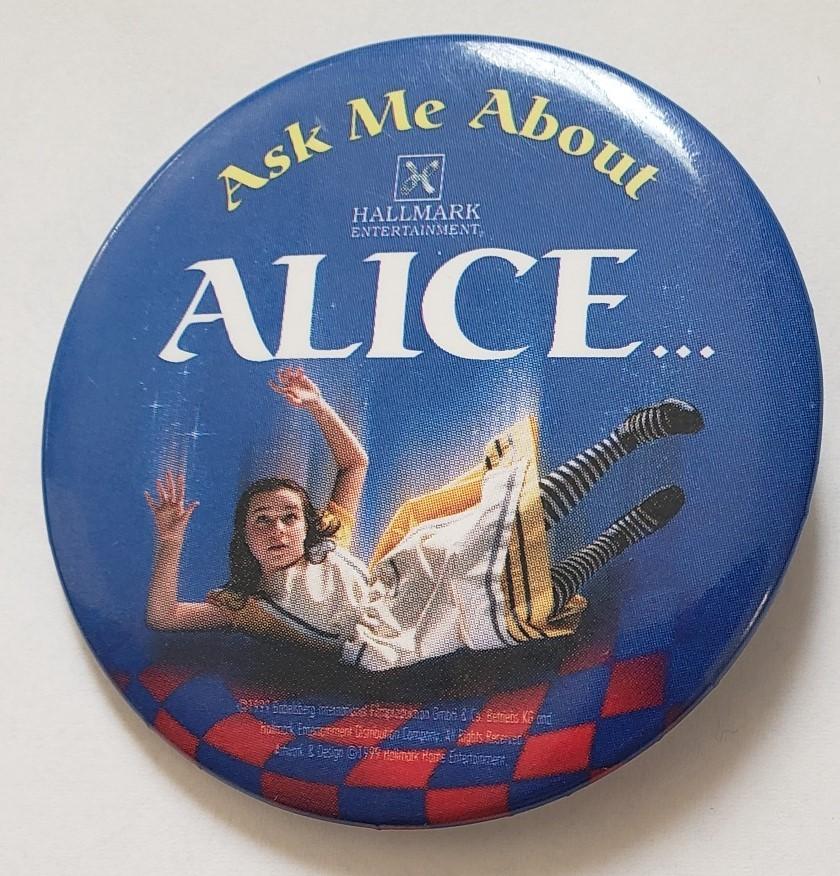 "Ask Me About Alice vintage Hallmark Entertainment 2-1/4"" Promo Pinback - $5.95"
