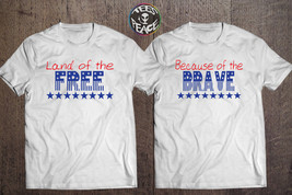 Land of the Free Because of the Brave, Home of the Free tshirt, 4th of J... - $39.38 CAD