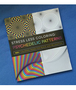 Stress Less Coloring: Psychedelic Patterns - 100+ coloring pages  - $14.99