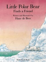 Little Polar Bear Finds a Friend de Beer, hans - $11.87