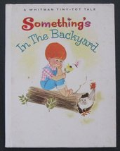 Something's In The Backyard (Whitman Tiny Tot T... - $5.95
