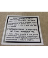 "RV Safety Decal ""Safety Break-Away Switch""  Bi-Lingual  UPC:710534473835 - $7.43"
