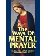 The Ways of Mental Prayer - $23.95