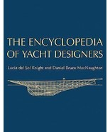 NEW IN SHRINK WRAP - THE ENCYCLOPEDIA OF YACHT ... - $45.47