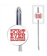 Don't Even Go There Bookmark - Book Lover Novelty Gifts - $12.32