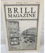 Brill Magazine, March 1910 - $30.84