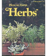 Vintage How To Grow Herbs, A Sunset Book - $3.59