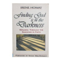 Finding That God Is In The Darkness: Walking Through the Shadows in Fait... - $8.99
