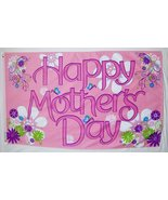 Happy Mother's Day Flag 3' X 5' Indoor Outdoor Banner - $10.95