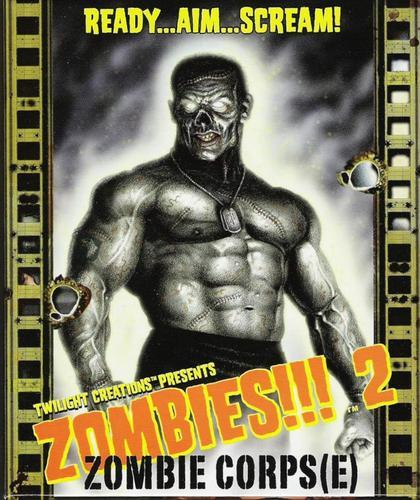 Zombies!!! 2: Zombie Corps(e) -- Twilight Creations  -- 2007