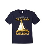 Men's Old Man With A Sailboat T Shirt - $19.99