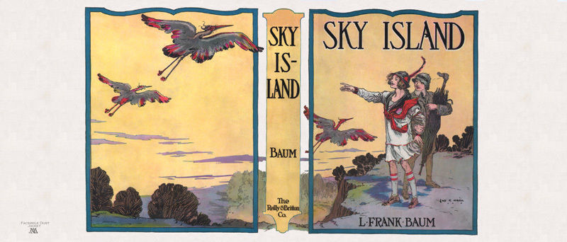 L. Frank Baum SKY ISLAND facsimile dust jacket for first edition book