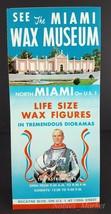 Miami Wax Museum 1960s Travel Brochure John Glenn, Biscayne Blvd - $5.00
