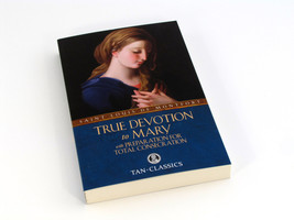 True Devotion to Mary with Preparation for Total Consecration image 2