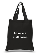 "One Direction ""lol ur not niall horan"" 100% Cotton Tote Bag - $15.75 CAD"