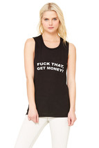 "The 1975 ""Fuck That, Get Money!"" Muscle Tee - €25,76 EUR"