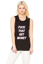 "The 1975 ""Fuck That, Get Money!"" Pink & White Muscle Tee - $30.00"