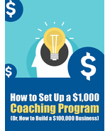 Set Up Your Own Big Ticket Coaching Program - $14.99
