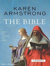 The Bible: A Biography (Books That Changed the World) [Nov 27, 2007] Arm... - $29.99