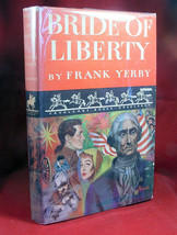Frank Yerby BRIDE OF LIBERTY first edition in dust jacket. Nice copy. - $44.10