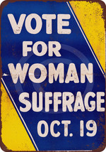 1915 Vote for Woman Suffrage reproduction metal... - $12.34