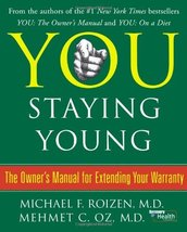 You: Staying Young: The Owner's Manual for Exte... - $1.48