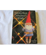 The Gnomes Book of Christmas Crafts by Carol En... - £10.77 GBP
