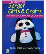 Book of Distinctive Serger Gifts & Crafts - $8.99