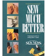 Sew Much Better Sewing Book for Fastier Easier ... - $9.95