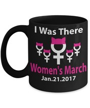 I Was There Women's March - $16.14