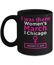 I Was There Women's March On Chicago. - $16.14