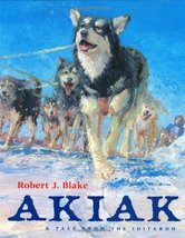 Akiak : A Tale from the Iditarod Blake, Robert J. - $11.87