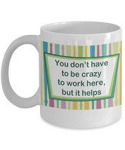 Crazy Work Mug - FREE Shipping! - $19.95