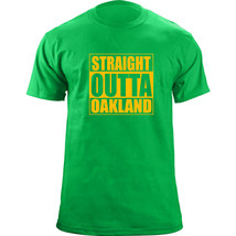 Original Straight Outta Oakland Baseball Team Colors T-Shirt - $19.99
