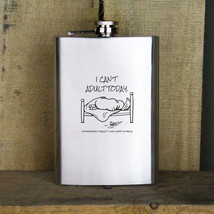 Original I Can't Adult Today 8 oz Stainless Steel Flask - $19.99